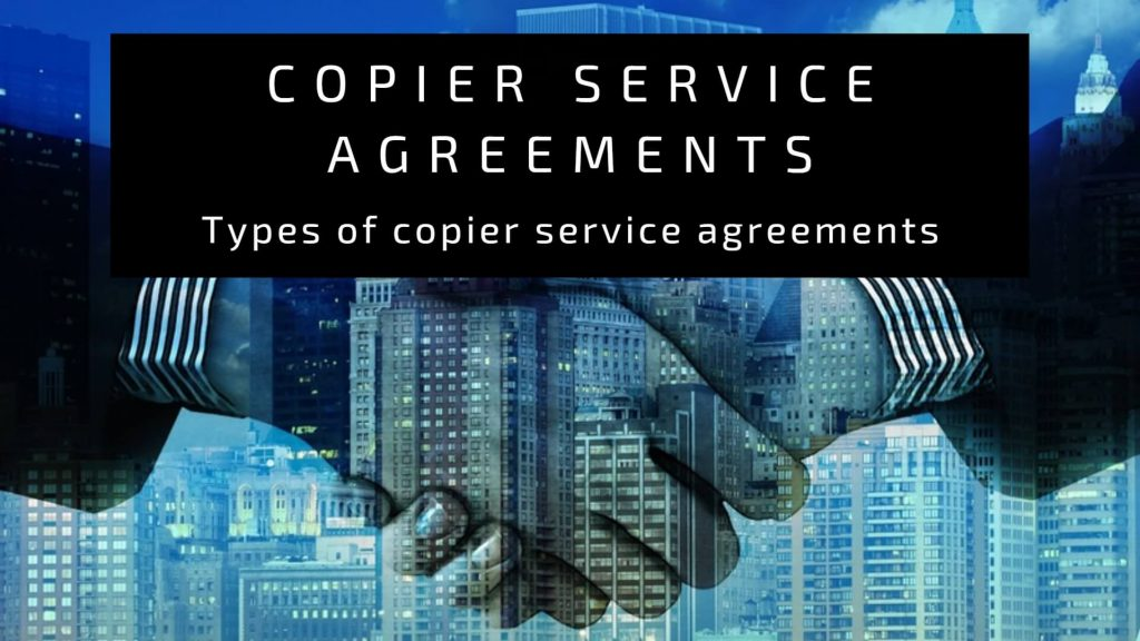 Types of copier service agreements